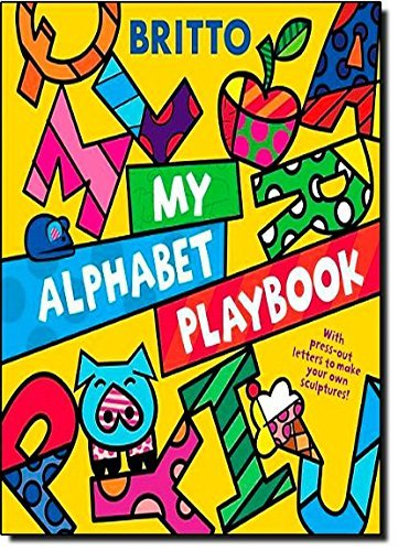 Romero Britto My Alphabet Playbook [with Press Out Letters]