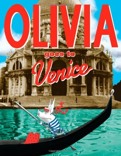 Ian Falconer Olivia Goes To Venice