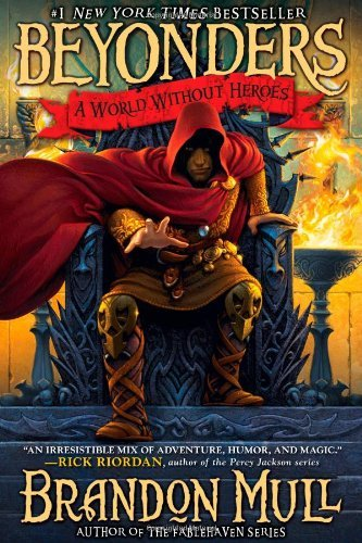 Brandon Mull A World Without Heroes
