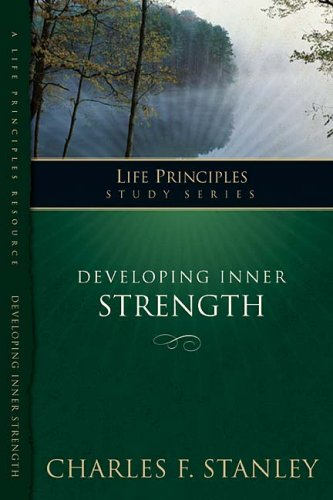 Charles Stanley Developing Inner Strength Living In The Joy Of God's Love