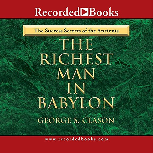 George S. Clason Richest Man In Babylon