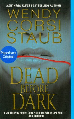 Wendy Corsi Staub Dead Before Dark