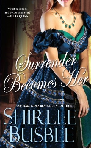 Shirlee Busbee Surrender Becomes Her