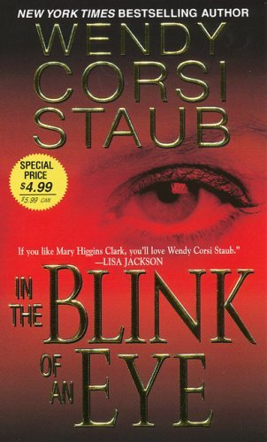 Wendy Corsi Staub In The Blink Of An Eye