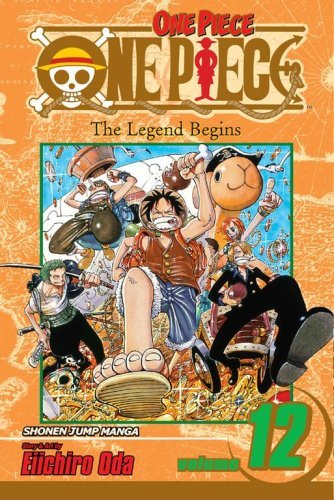 Eiichiro Oda One Piece Volume 12
