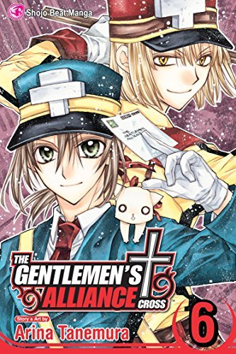 Arina Tanemura The Gentlemen's Alliance Cross Volume 6