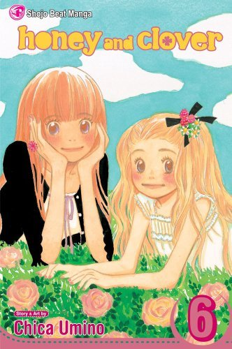 Chica Umino Honey And Clover Vol. 6