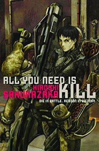 Hiroshi Sakurazaka All You Need Is Kill