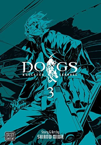 Shirow Miwa Dogs Volume 3 Bullets & Carnage