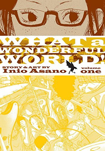 Inio Asano What A Wonderful World! Volume 1