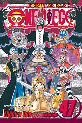 Eiichiro Oda One Piece Volume 47 Thriller Bark Part 2