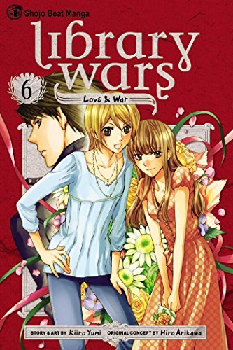 Hiro Arikawa Library Wars Love & War Volume 6