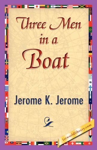 K. Jerome Jerome K. Jerome Three Men In A Boat