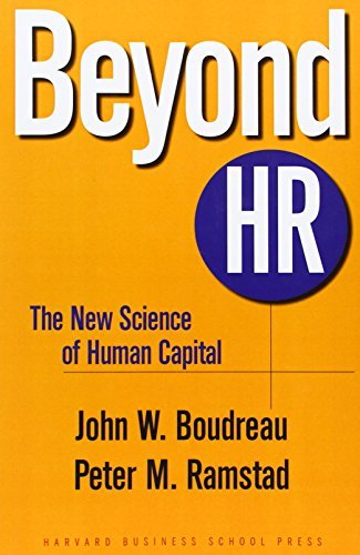 John W. Boudreau Beyond Hr The New Science Of Human Capital