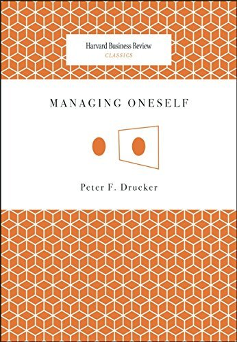 Peter F. Drucker Managing Oneself