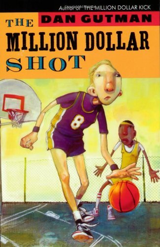 Dan Gutman The Million Dollar Shot