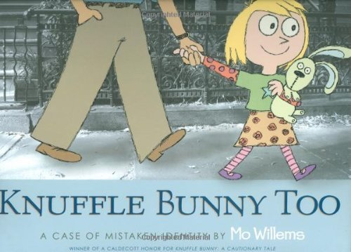 Mo Willems Knuffle Bunny Too A Case Of Mistaken Identity