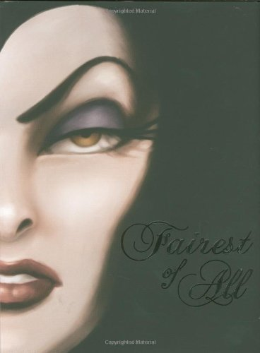 Disney Book Group Fairest Of All A Tale Of The Wicked Queen