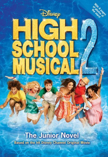 N. B. Grace Disney High School Musical 2 The Junior Novel
