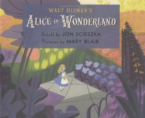 Jon Scieszka Walt Disney's Alice In Wonderland