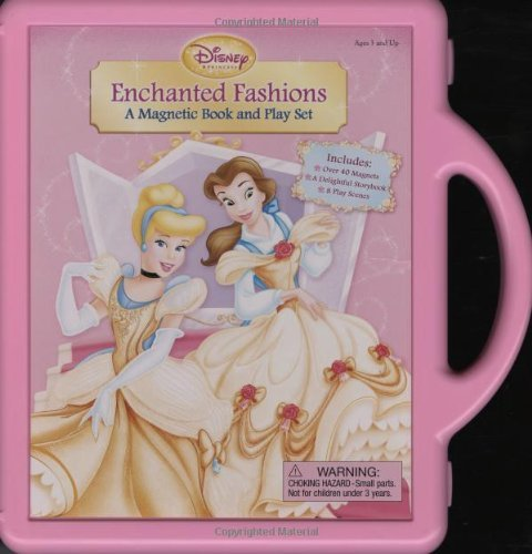 Disney Book Group Enchanted Fashions A Magnetic Book And Play Set [with Storybook And