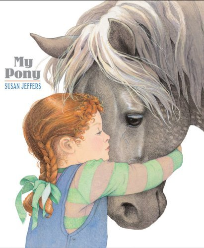 Susan Jeffers My Pony