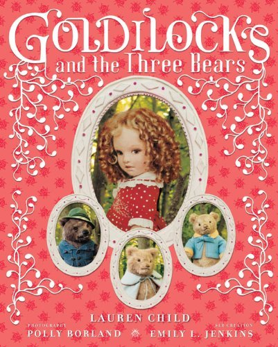 Lauren Child Goldilocks And The Three Bears