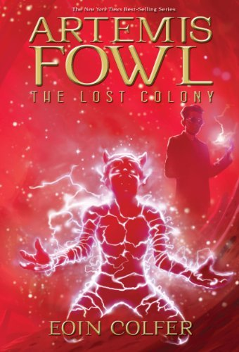 Eoin Colfer Artemis Fowl The Lost Colony Revised
