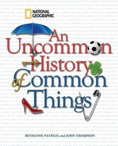 Bethanne Kelly Patrick An Uncommon History Of Common Things