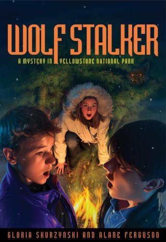 Gloria Skurzynski Wolf Stalker A Mystery In Yellowstone National Park