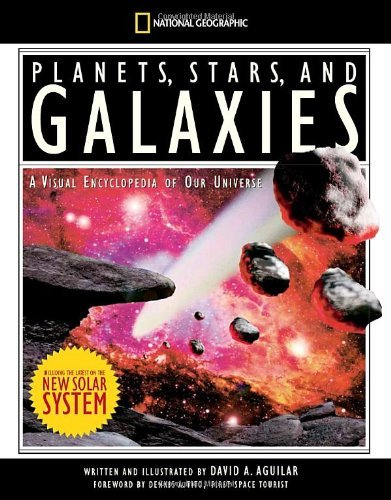 David Aguilar Planets Stars And Galaxies A Visual Encyclopedia Of Our Universe