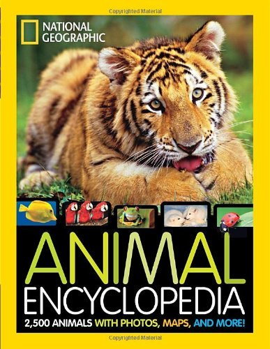 Lucy Spelman National Geographic Animal Encyclopedia 2 500 Animals With Photos Maps And More!