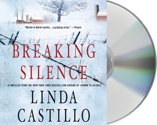 Linda Castillo Breaking Silence A Kate Burkholder Novel