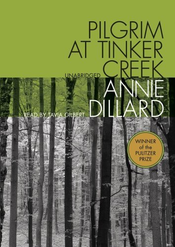 Annie Dillard Pilgrim At Tinker Creek
