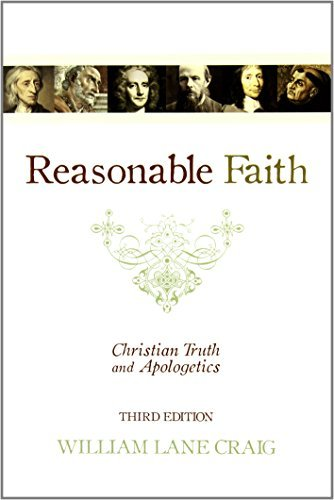 William Lane Craig Reasonable Faith Christian Truth And Apologetics 0003 Edition;