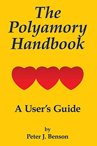 Peter J. Benson The Polyamory Handbook A User's Guide
