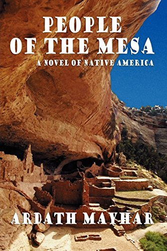 Ardath Mayhar People Of The Mesa A Novel Of Native America