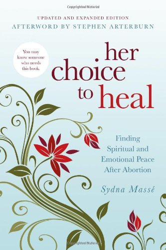 Sydna Masse Her Choice To Heal Finding Spiritual And Emotional Peace After Abort