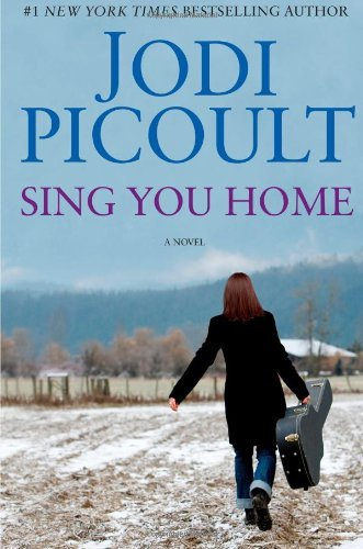 Jodi Picoult Sing You Home