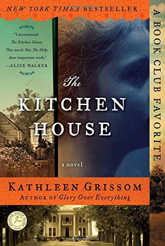 Kathleen Grissom The Kitchen House Original