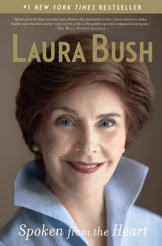 Laura Bush Spoken From The Heart