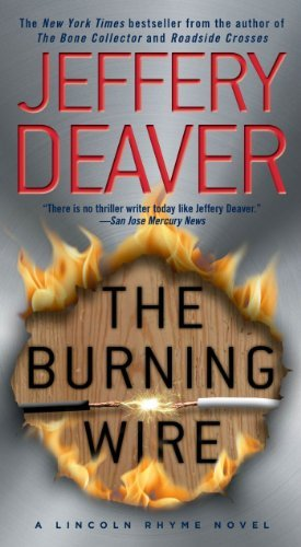 Deaver Jeffery Burning Wire A Lincoln Rhyme Novel