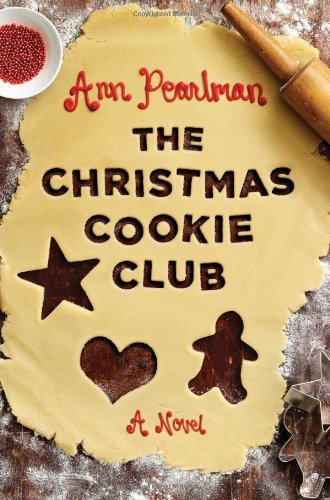 Ann Pearlman Christmas Cookie Club The