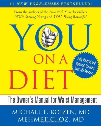 Michael F. Roizen You On A Diet Revised Edition The Owner's Manual For Revised Update