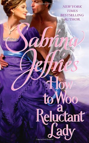 Sabrina Jeffries How To Woo A Reluctant Lady