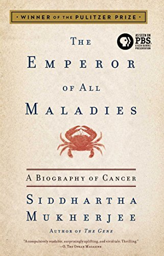 Siddhartha Mukherjee Emperor Of All Maladies The A Biography Of Cancer