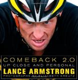 Lance Armstrong Comeback 2.0 Up Close And Personal