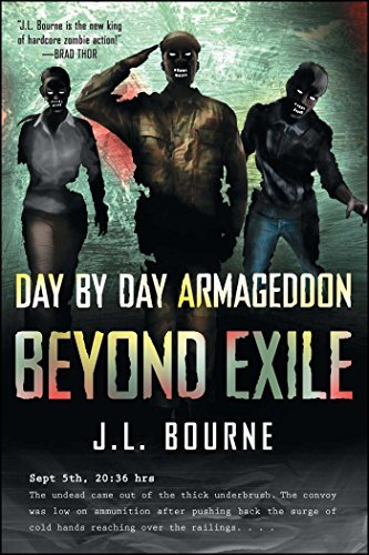 J. L. Bourne Beyond Exile Day By Day Armageddon