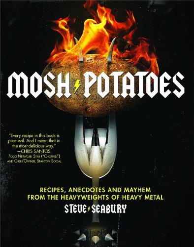 Seabury Steve Mosh Potatoes Recipes Anecdotes And Mayhem From The Heavyweig Original