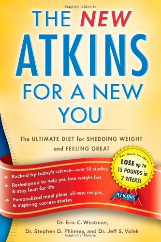 Dr Eric C. Westman New Atkins For A New You The Ultimate Diet For Shedding Weight And Feeling